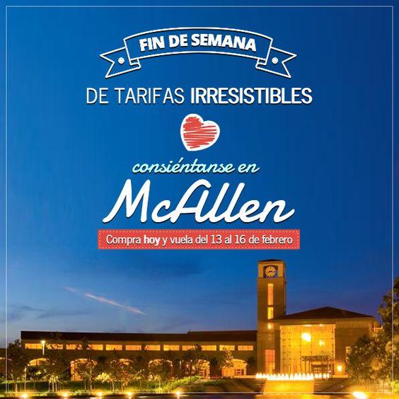 Consiéntanse este fin de semana en #McAllen con tarifas irresistibles, compra hoy y viaja del 13 al 16 de febrero.  Desde $184 USD saliendo de la Ciudad de México. Desde $156 USD saliendo de San Luis Potosí.  http://www.aeromar.com.mx/destinos/mcallen/