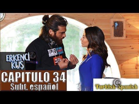 Erkenci Kuş Pajaro Madrugador Capitulo 34 Subtitulos En Español Youtube Series Y Peliculas Peliculas Youtube