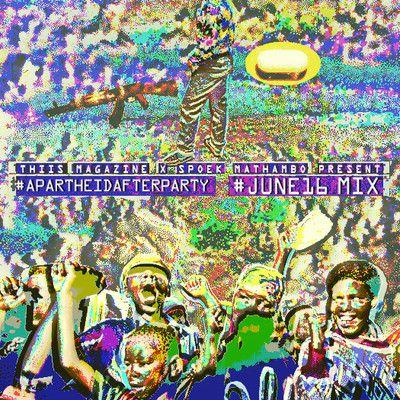 @ciberdesi: #APARTHEIDAFTERPARTY #JUNE16 MIX Spoek Mathambo 63 temas: a través de los últimos 40 años para conmemorar el alzamiento estudiantil contra desde el  apartheid