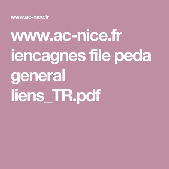 www.ac-nice.fr iencagnes file peda general liens_TR.pdf