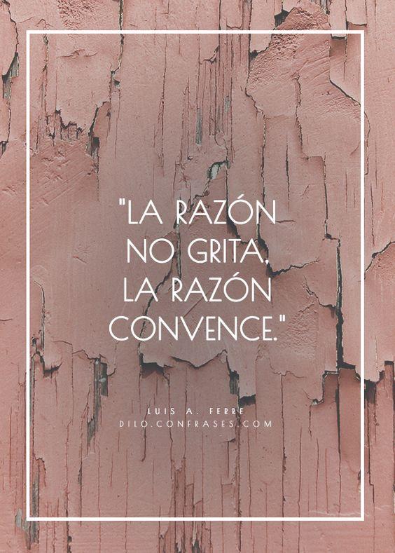 """〽️""""La razón no grita, la razón convence"""" - Luis A. Ferre"""