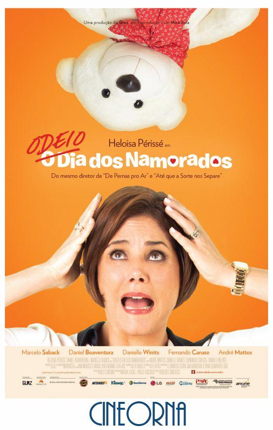 """Hoje nos Cinemas! """"Odeio Dia dos Namorados"""" - 07/06/2013"""