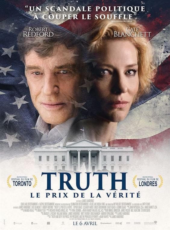 En salles ce 6 avril 2016 ! Critique de Truth de James Vanderbilt avec Robert Redford et Cate Blanchett
