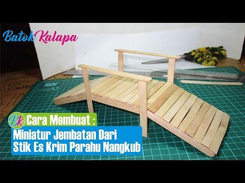 Cara Membuat Miniatur Jembatan Dari Stik Es Krim Inicaraku