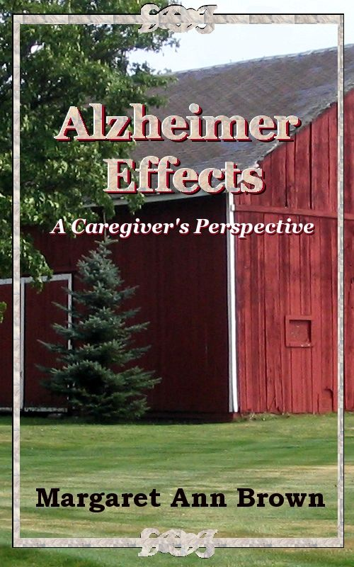 Alzheimer Effects, A Caregiver's Perspective is my 3rd book. My first two books were children's books, but I wanted to share some stories of the...