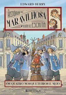 Livros Junior e Juvenil: Passatempo: Os Quatro Mosqueteiros e Meio por Edwa...