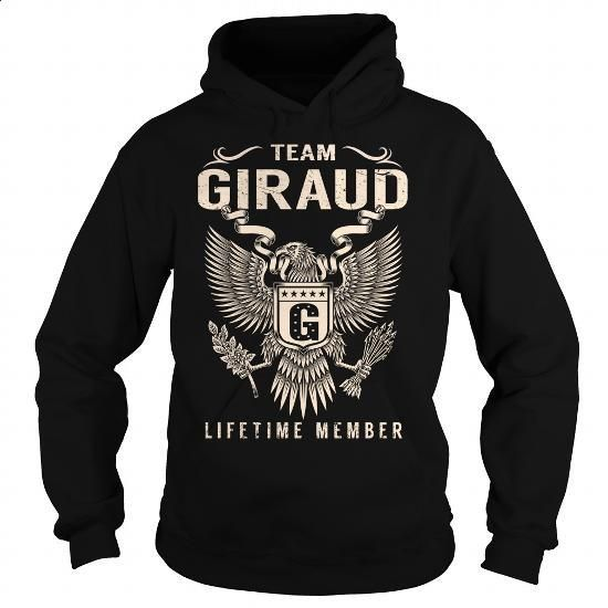 Team GIRAUD Lifetime Member - Last Name, Surname T-Shirt - #gifts for girl friends #hoodie outfit