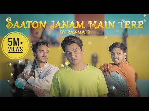 Saaton Janam Main Tere Saath Rahunga Yaar Mp3 Song Download Rawmats In 2020 Old Song Lyrics Songs Romantic Songs
