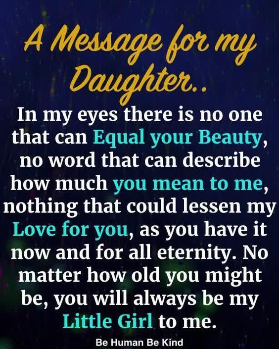 A Message For My Daughter Love Quote Daughter Family Quotes Daughter Quotes Message Daughter Love Quotes Mother Quotes Daughter Quotes