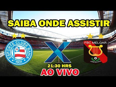Bahia X Melgar Ao Vivo Copa Sul Americana 2ª Fase Saiba Onde Assistir Bahia Sul Americano Copa Sul Americana