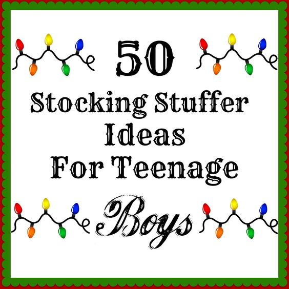 50 Stocking Stuffers For Teenage Boys.../