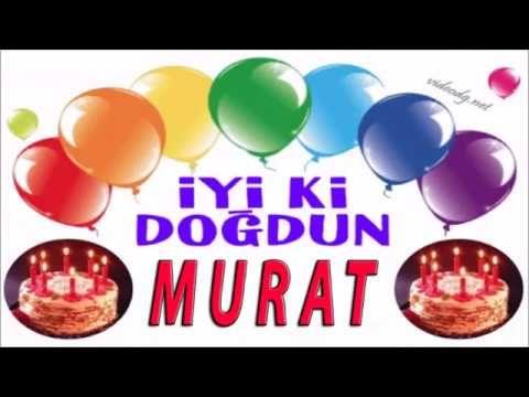 Murat Ismine Ozel Dogum Gunu Kutlamasi Iyi Ki Dogdun Murat Happy Birthday Paul Birthday Activities First Birthday Activities
