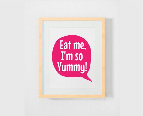 Funny Kitchen decor  kitchen art, kitchen print, kitchen poster, eat me, funny kitchen, gift for cook, yummy, funny food, pink white, positive