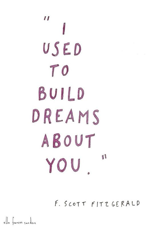 I used to build dreams about you