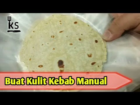 Resep Dan Cara Membuat Kulit Kebab Manual Youtube Makanan Dan Minuman Makanan Resep Masakan