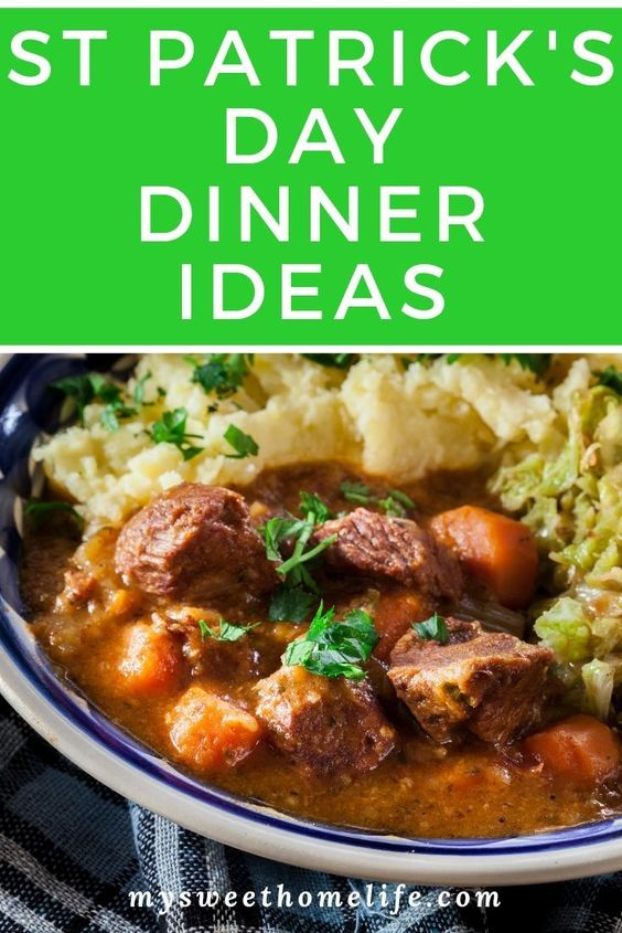 St Patrick's Day dinner ideas