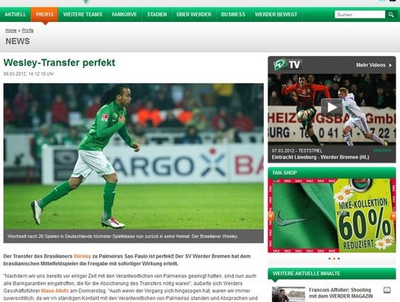 Wesley - Transfer perfect!     É o que garante o site oficial do Weder Bremen.