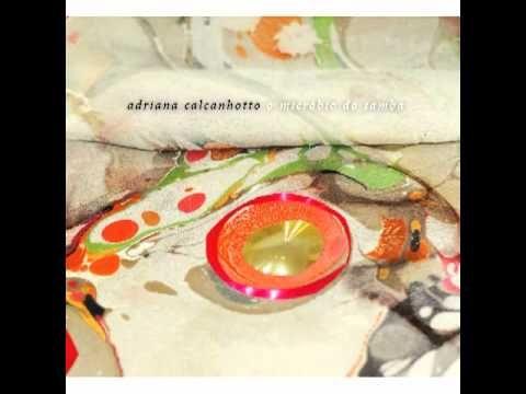 Adriana Calcanhoto - eu vivo a sorrir