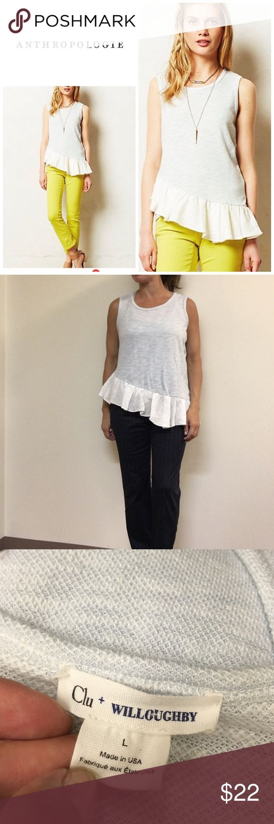 Anthropologie Caloundra tank - clu+ willoughby Size L and will fit a 8-12 . Asymetric hemline . Ruffled trim . Will bundle for 10% off . In excellent condition. . Looks great layered with a sweater over it. Color - light blue and white Anthropologie Tops
