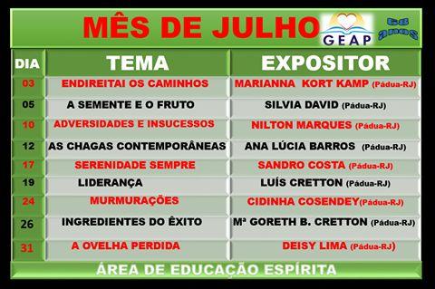 Calendário de Palestras Públicas do mês de JULHO do GEAP – Grupo Espírita Antonio de Pádua - RJ - http://www.agendaespiritabrasil.com.br/2016/07/02/calendario-de-palestras-publicas-do-mes-de-julho-do-geap-grupo-espirita-antonio-de-padua-rj/