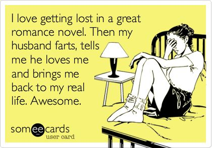 Romance novel vs real life...