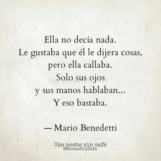 Frases de #MarioBenedetti