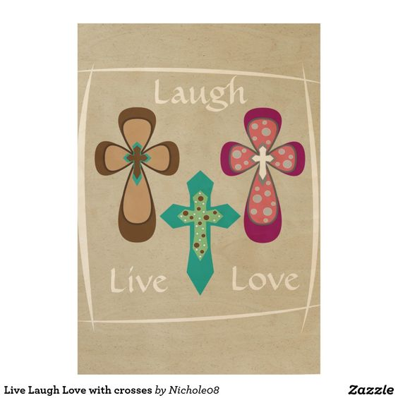 Live Laugh Love with crosses Wood Poster