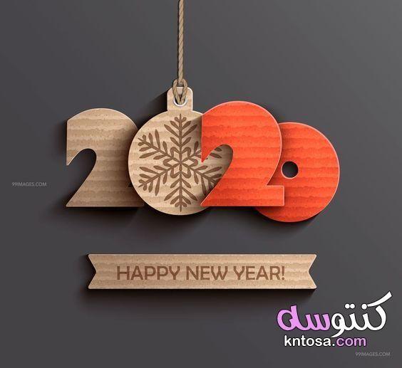 صور 2020 صور متنوعة جميلة جدا 2020 صور راس السنة الميلادية 2020 صور عن العام الجديد Happy New Year Happy New Newyear
