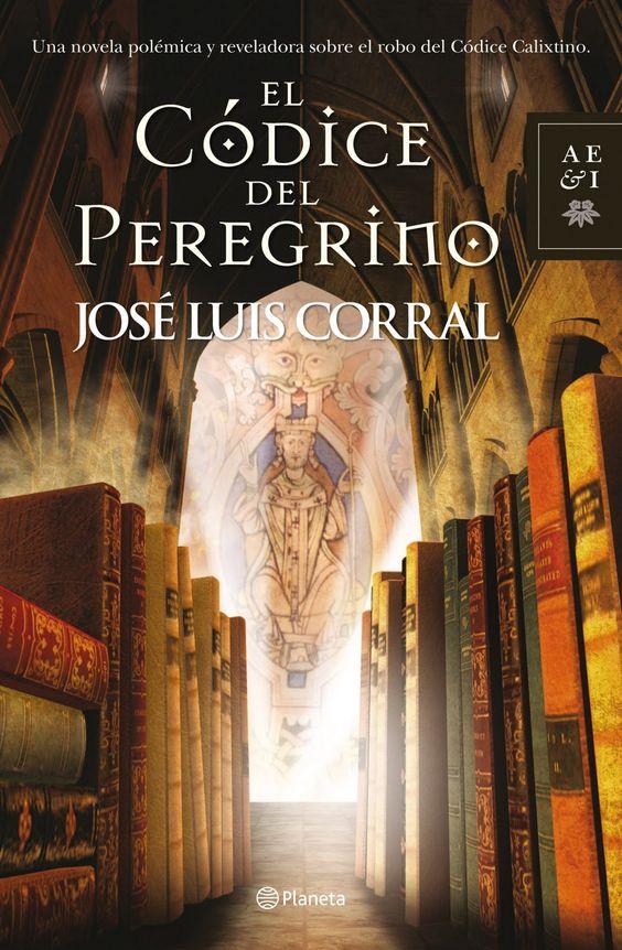 José Luis Corral, El códice del peregrino
