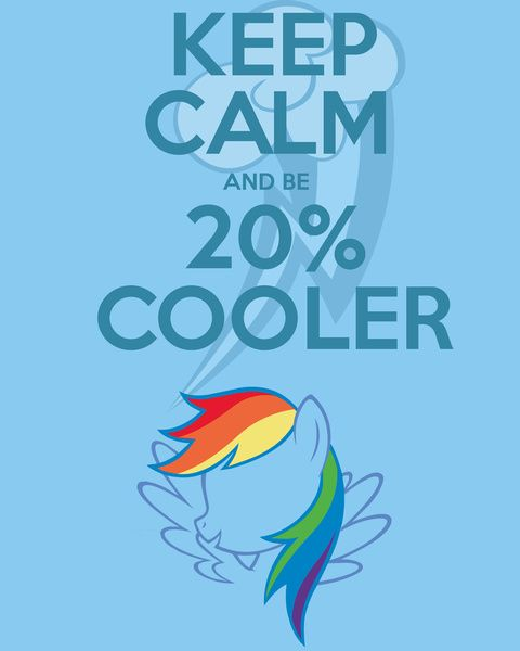 My Little Pony Birthday Quotes: Keep Calm And Be 20% Cooler (MLP FIM) Art Print