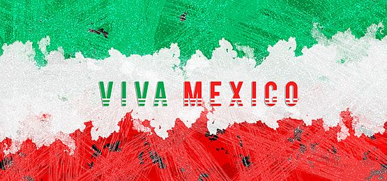 Viva Mexico Indenpendence Day 16 September Background Holiday Templates September Holidays Decorative Letters
