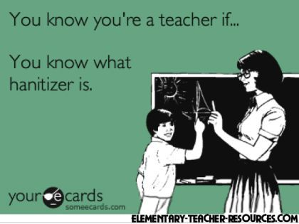 """I just had a discussion with my class on what """"hand sanitizer"""" is...I'm also teaching them to say LibRary, not Liberry!"""