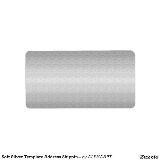 Soft Silver Template Address Shipping Label 101 Zazzle PRO - shipping slip template