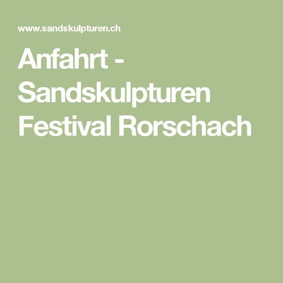 Anfahrt - Sandskulpturen Festival Rorschach