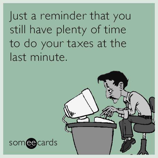 Tax Day Tax Time Humor Income Tax Humor Tax Season Humor