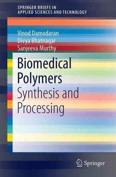 Biomedical Polymers: Synthesis and Processing