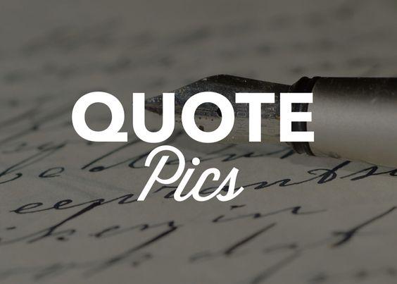 Quote Pics