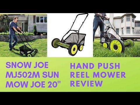 Sun Mow Joe Hand Push Cylinder Mower Bought Online Mj502m Sun Mow Joe 20 Manual Reel Mower Youtube Reel Mower Cylinder Mower Mower