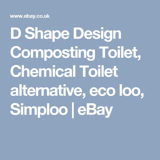 D Shape Design Composting Toilet, Chemical Toilet alternative, eco loo, Simploo | eBay