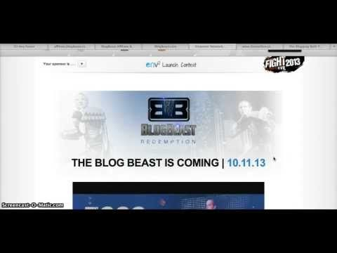 What Is The Blog Beast   ENV2 GET ON THE LIST http://www.ibourl.net/beastenv2  What is coming in less than 30 days has me extremely excited!!!! You have the opportunity to get grandfathered into our current badass viral blogging platform. If you choose to make the right decision and get started prior to 10.11.13 then you will have version 2.0 for FREE! Stay tuned!  FACEBOOK: http://www.facebook.com/afraserbooking Income Disclaimer: http://ibourl.com/1xc3