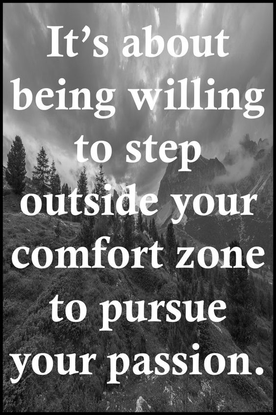 "Life Quotes >> ""It's about being willing to step outside your comfort zone to pursue your passion."" By Unknown  >> http://on-linebusiness.com/life-quotes/ >> How to find your Life Quote…"
