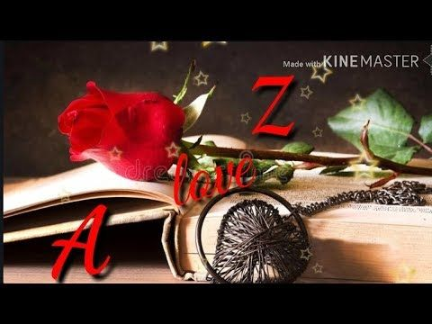 Whatsaap Status Letter Z And A Love Song Sab Tera Youtube Letter Z Lettering Love Songs