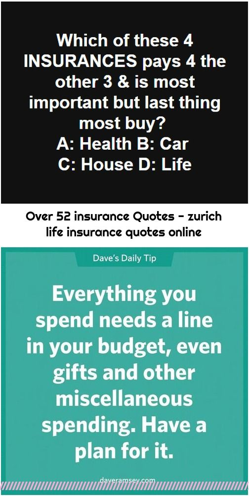 Over 52 Insurance Quotes Zurich Life Insurance Quotes Online In