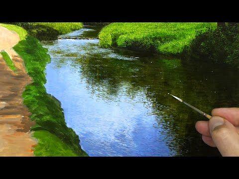 Painting A Landscape River Details Episode 139 Youtube Pinturas Paisajes Tutoriales