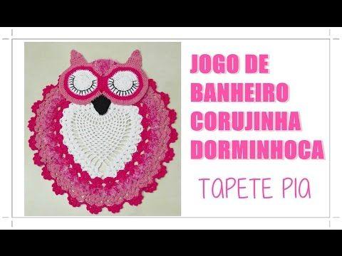 JOGO DE BANHEIRO-CORUJA DORMINHOCA (TAPETE PIA) -   /  GAME BATHROOM-OWL Sleepyhead (RUG PIA) -
