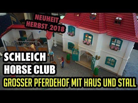 Grosser Pferdehof Mit Wohnhaus Und Stall Schleich Horse Club Mit Den Neuen Figuren 42416 Youtube With Images