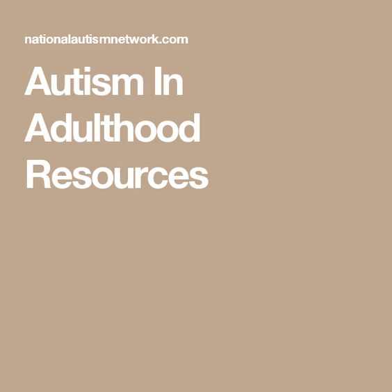 Autism In Adulthood Resources