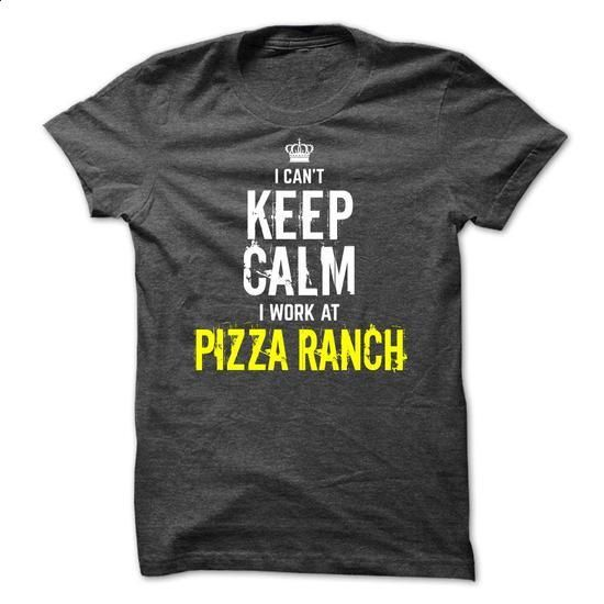 Special- I cant KEEP CALM, I work at Pizza Ranch - #gift for her #handmade gift