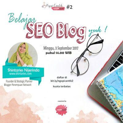 Belajar SEO Blog with mba Shintaries