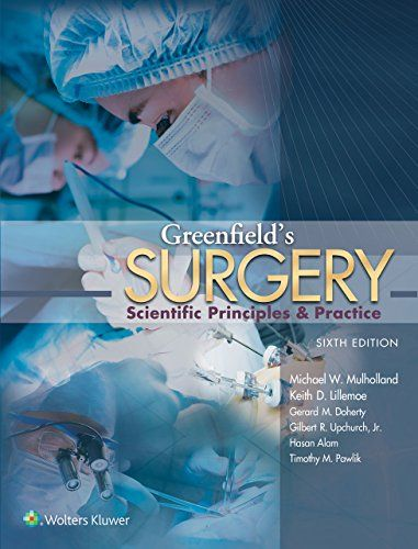 Greenfield's Surgery: Scientific Principles and Practice - https://freebookzone.download/greenfields-surgery-scientific-principles-and-practice/